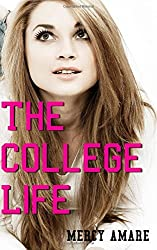 The College Life (Kihanna in College) (Volume 1) by Mercy Amare (2015-03-31)