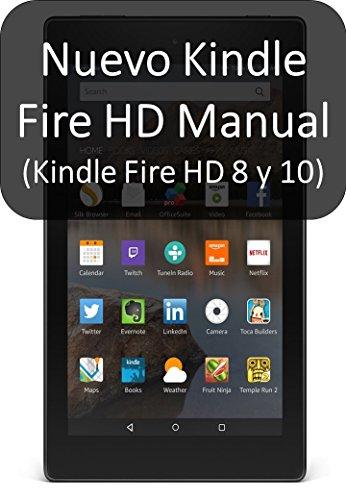 Nuevo Kindle Fire HD Manual (Kindle Fire HD 8 y 10): La guía del ...