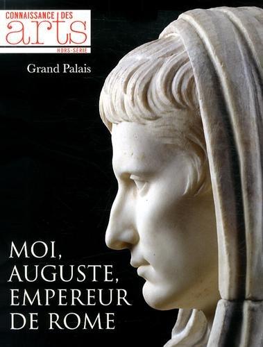 Connaissance des Arts, Hors-série N° 615 : Moi, Auguste, empereur de Rome