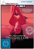 This Girl's Life - Mein Leben als Pornostar - DAS VIERTE Edition