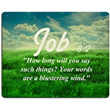 Bible Verses Quote Job 8_2 How long will you say such things Your words are a blustering wind MSD Customized Made to Order Cloth with Neoprene Rubber Mouse Pads