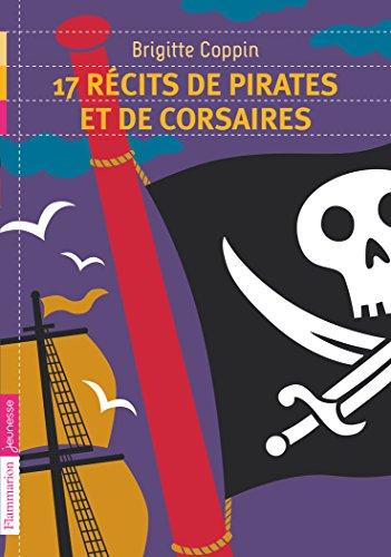 17 récits de pirates et de corsaires