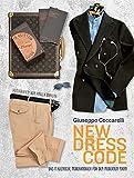 New Dress Code: Das italienische Mode-Handbuch für den modernen Mann