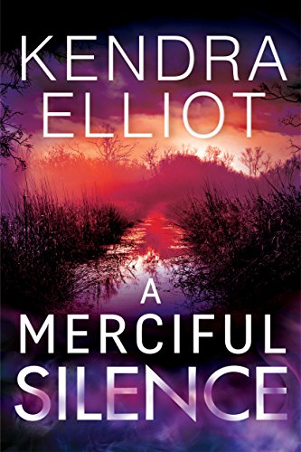 A merciful silence mercy kilpatrick book 4 ebook kendra elliot a merciful silence mercy kilpatrick book 4 by elliot kendra fandeluxe Choice Image