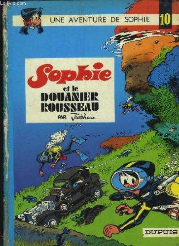 Une Aventure de Sophie : Sophie et le Douanier Rousseau