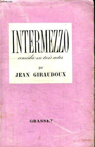 Intermezzo Comedie En Trois Actes [Pdf/ePub] eBook