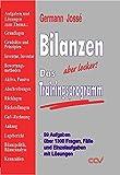 Image de Bilanzen - Trainingsprogramm: 99 Aufgaben, über 1300 Fragen, Fälle und Einzelaufgaben mit Lösungen