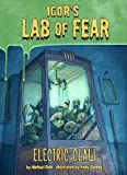 Electric Claw (Igor's Lab of Fear: Igor's Lab of Fear)