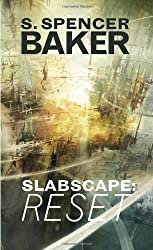 Slabscape : Reset by S. Spencer Baker (2010-11-12)