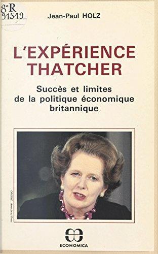 L'expérience Thatcher : succès et limites de la politique économique britannique pdf, epub ebook