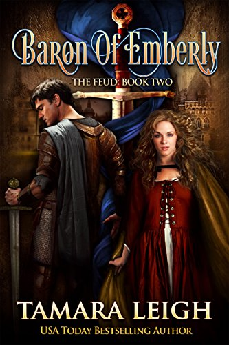 BARON OF EMBERLY: A Medieval Romance (The Feud Book 2) (English Edition) por Tamara Leigh