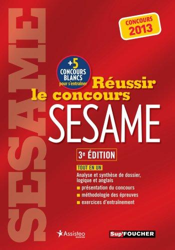 Réussir le concours SESAME 3e édition ...