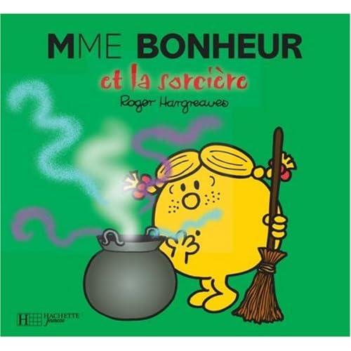 Madame Bonheur et la sorcière