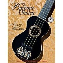 [(The Baroque Ukulele)] [Author: Tony Mizen] published on (November, 2012)