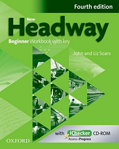 New Headway Beginner : Workbook with key (1Cdrom)