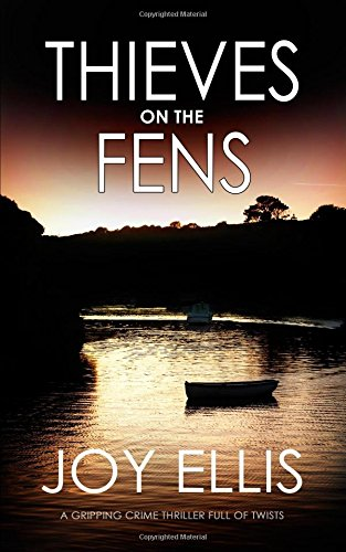 THIEVES ON THE FENS a gripping crime thriller full of twists thumbnail