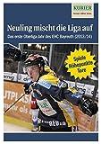 Neuling mischt die Liga auf: Das erste Oberliga-Jahr des EHC Bayreuth (Saison 2013/14)