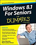 Windows 8.1 for Seniors For Dummies (For Dummies (Computers))