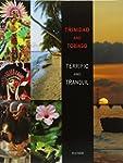 TRINIDAD AND TOBAGO: Terrific and Tra...