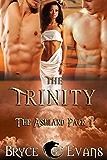 The Trinity (The Ashland Pack Book 1)