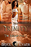 The Trinity (The Ashland Pack Book 1) (English Edition)