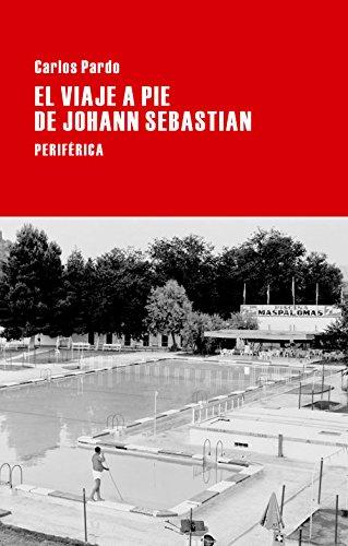 El viaje a pie de Johann Sebastian (Largo Recorrido)