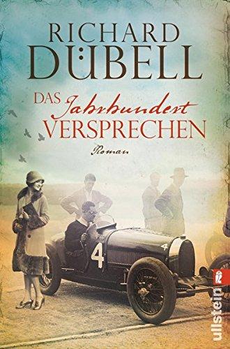 Dübell, Richard: Das Jahrhundertversprechen