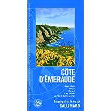 Côte d'Émeraude: Saint-Malo, Dinan, Dinard, Cap Fréhel, Le Mont Saint-Michel