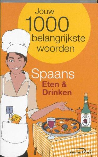 Van Dale Taalgids Eten en Drinken Spaans: jouw 1000 belangrijkste woorden
