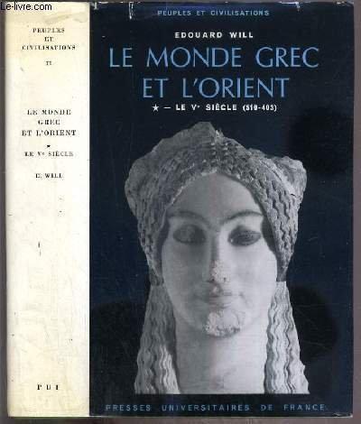Monde grec et l'orient t.1 ve siecle por E et al Will