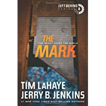 The Mark: The Beast Rules the World (Left Behind (Paperback))