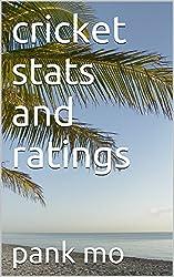 cricket stats and ratings (English Edition)