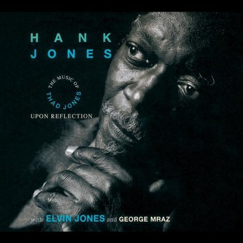 Upon Reflection: Music of Thad Jones Import Edition by Jones, Hank (1994) Audio CD