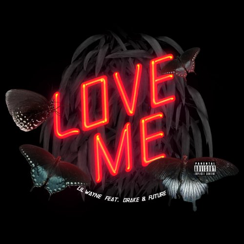 Love Me (Album Version (Explic...