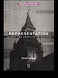 Representation: Theory and Practice in Britain (Theory and Practice in British Politics)