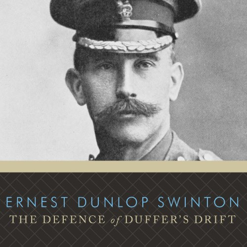 The Defence of Duffer's Drift  Audiolibri
