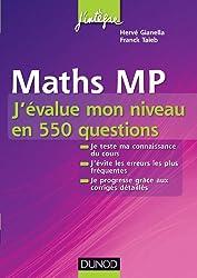 Maths MP - J'évalue mon niveau en 550 questions