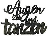 Bada Bing Holz Schriftzug Wanddekoration AUGEN ZU UND TANZEN Deko Zum Hängen Und Stellen Geschenk Geschenkanhänger 57