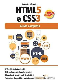 HTML5 e CSS3: Guida completa di [Salvaggio, Alessandra]