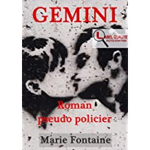 GEMINI Premier roman