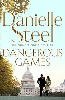 Dangerous Games by [Steel, Danielle]