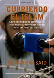 Image de Cubriendo el islam: Cómo los medios de comunicación y los expertos determinan nuestra visión del resto del mundo