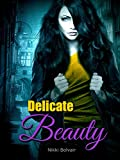 Delicate Beauty (A Lovely Dearest Series Book 1) (English Edition)