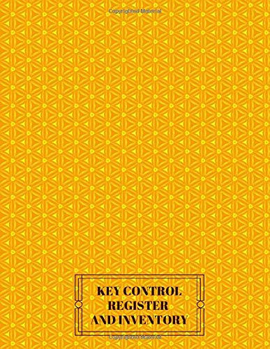 Key Control Register and Inventory: Lock Inventory Register, Key Register Logbook Format, Checkout System, Key Log Sign In and Out Sheet, Record Key ... Use, 110 Pages. (Key Control Logs, Band 33) Mode Carpenter Jeans