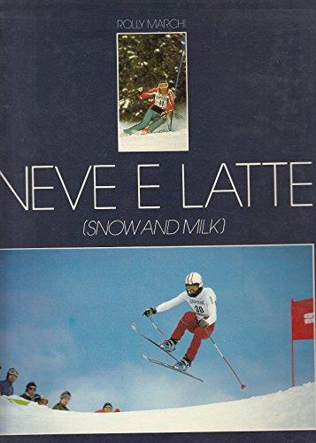 l-neve-e-latte-snow-and-milk-rolly-marchi-parmalat-1979-cs-zds572