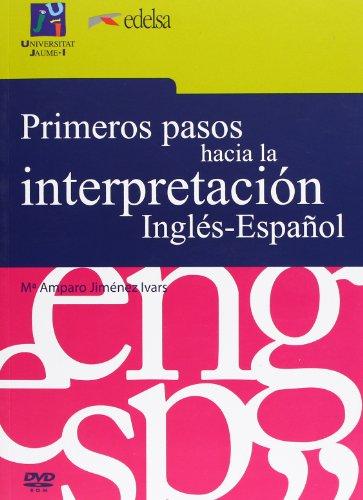 Primeros pasos hacia la interpretación Inglés-Español (Universitas) por María Amparo Jiménez Ivars