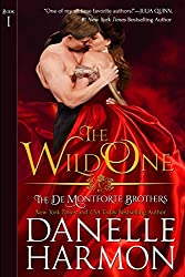 The Wild One (The De Montforte Brothers, Book 1)