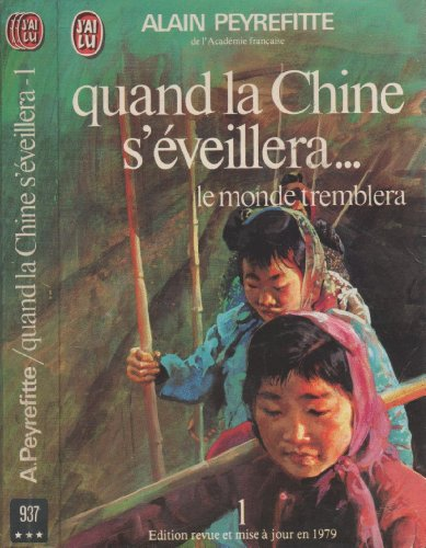 Quand la Chine s'eveillera Tome I par Alain Peyrefitte
