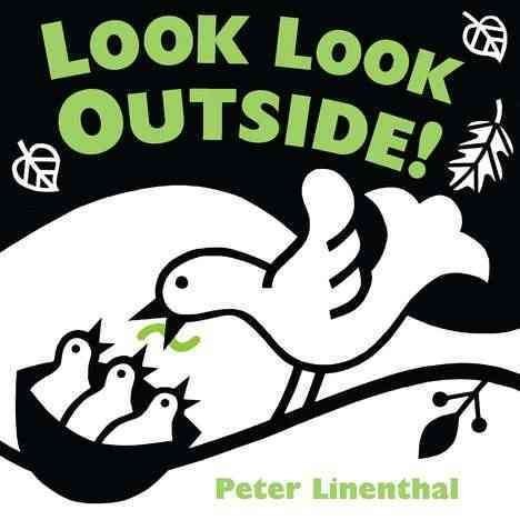 [Look Look Outside!] (By: Peter Linenthal) [published: June, 2012]