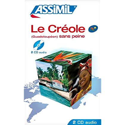 Le Créole sans Peine (Guadeloupéen) ; Enregistrements CD Audio (x2)